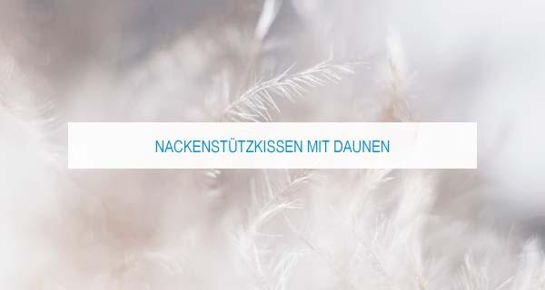 Nackenstützkissen mit Daunen: Infos und Empfehlungen