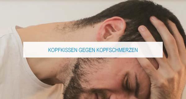 Welches Kopfkissen hilft bei Spannungskopfschmerzen?